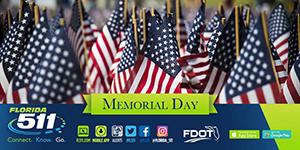 Use FL511 to plan your Memorial Day trip