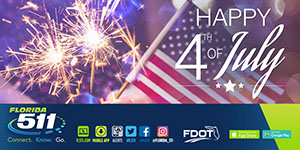 Celebrate Independence Day using the FL511 Mobile App