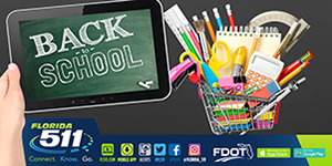 Use FL511 For Back to School Travels